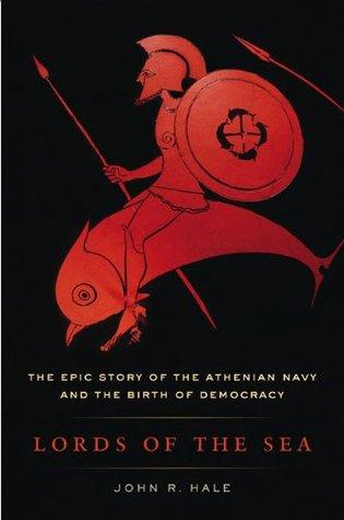 Señores del Mar: La historia épica de la Armada ateniense y el nacimiento de la democracia