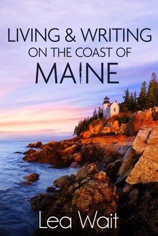 Vivir y escribir en la costa de Maine