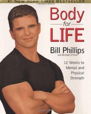Cuerpo para la Vida: 12 Semanas a la Fuerza Mental y Física