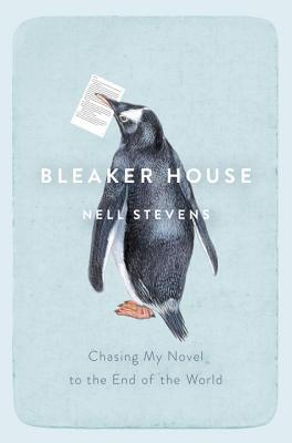 Bleaker House: Persiguiendo mi novela hasta el fin del mundo