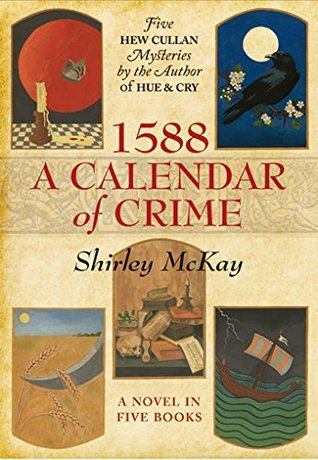 1588: Un calendario de crimen: una novela en cinco libros
