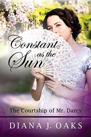 Constante como el sol: el cortejo del señor Darcy