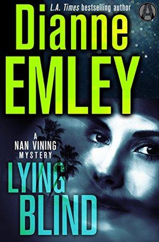 Mentir Ciego: Un misterio de Nan Vining # 6