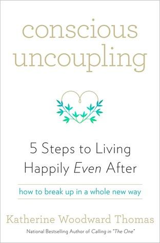 Uncoupling consciente: 5 pasos a vivir feliz incluso después