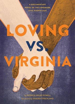 Loving vs. Virginia: Una novela documental sobre el caso de los derechos civiles