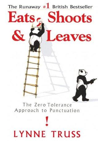 Eats, Shoots & Leaves: El enfoque de la tolerancia cero a la puntuación