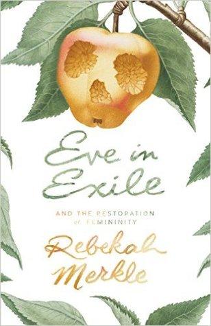 Eva en el Exilio y la Restauración de la Feminidad