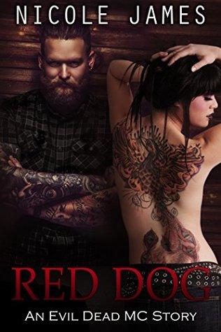 Red Dog: Una historia de MC muertos malvados