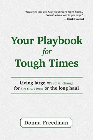 Su cuaderno de ejercicios para tiempos difíciles: Vivir grandes en pequeños cambios, para el corto plazo o el largo plazo