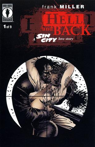 Sin City Vol. 7: El infierno y la espalda