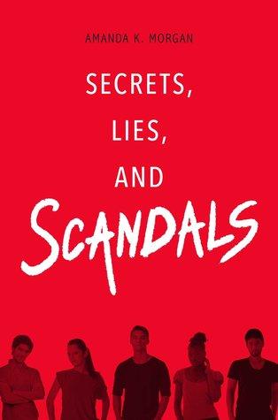 Secretos, mentiras y escándalos