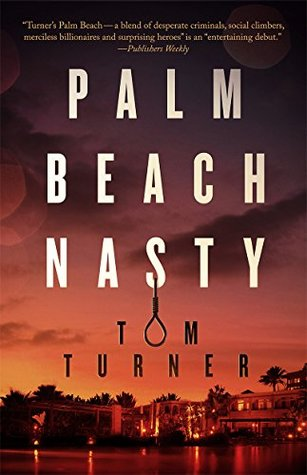 Palm Beach Nasty (misterio de Charlie Crawford, # 1)