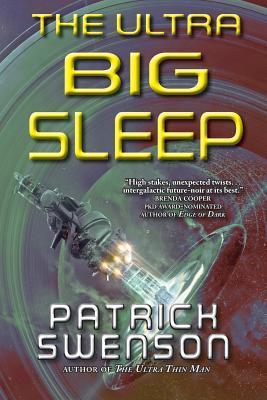 El Ultra Big Sleep