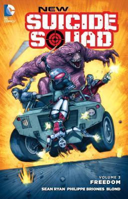 Nuevo Suicide Squad, Volumen 3: Libertad