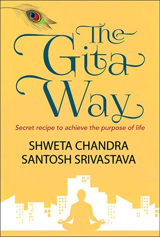 La Manera Gita - Receta Secreta para lograr el propósito de la vida