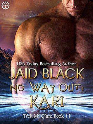 No hay salida: Kari