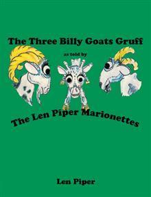Las tres cabras de Billy Gruff: Según lo dicho por el Len Piper Marionetas