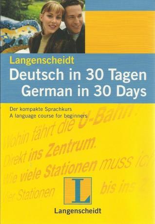 Deutsch en 30 Tagen / Alemán en 30 Días: Deutsch en 30 Tagen. Alemán en 30 días. Buch mit CD