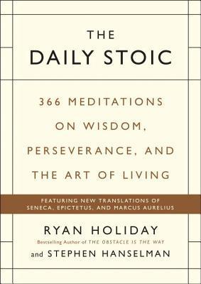 El diario estóico: 366 Meditaciones para la claridad, la eficacia y la serenidad