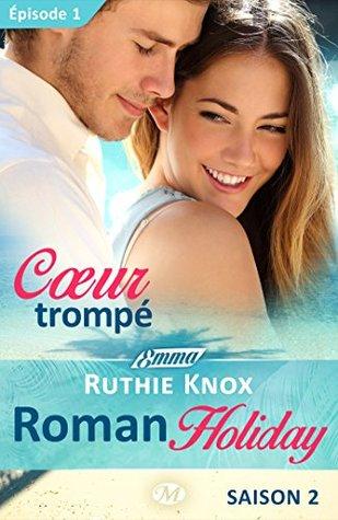 Coeur trompé - Vacaciones romanas, saison 2 - Épisode 1: Vacaciones romanas, T2