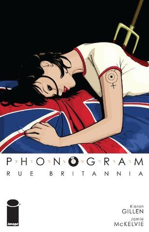 Phonogram, vol. 1: Rue Britannia