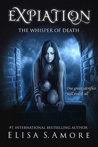 Expiation - El Susurro de la Muerte: (The Touched Paranormal Angel Romance Series, Book 4).