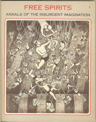 Espíritus libres: Anales de la imaginación insurgente