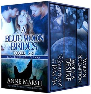 Una novia de la Luna Azul Boxed Set: Luc, Cruz y Gianna (Blue Moon Brides, # 5-7) /