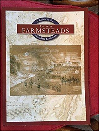 Antietam Farmsteads: Una Guía para el Paisaje del Campo de Batalla