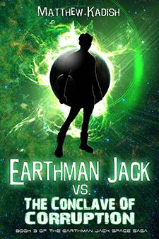 Earthman Jack contra el Conclave de la Corrupción