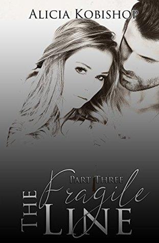 La línea frágil: tercera parte