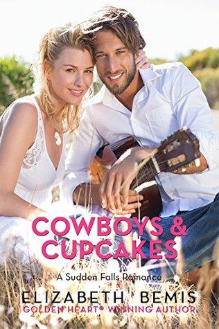 Cowboys & Cupcakes: Una Sudden Falls Romance