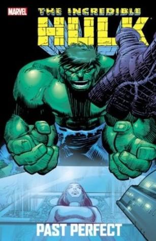 Increíble Hulk: Pasado Perfecto