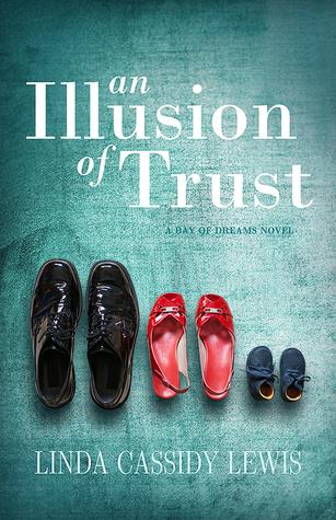 Una ilusión de confianza (Bahía de los sueños, # 2)