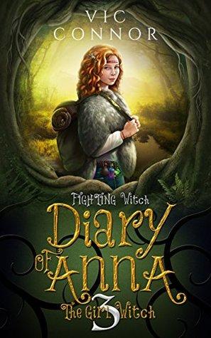 Diario de Anna la Chica Bruja 3: Lucha bruja