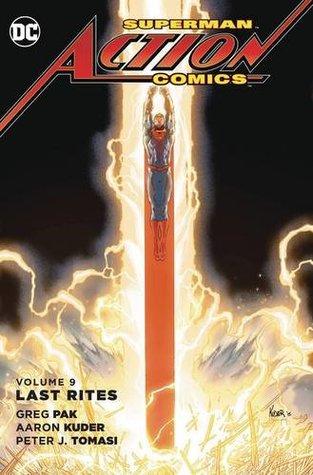 Superman: Action Comics, Volumen 9: Los últimos ritos