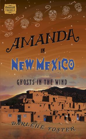 Amanda en Nuevo México: Fantasmas en el viento