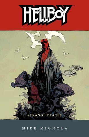 Hellboy, vol. 6: Lugares extraños