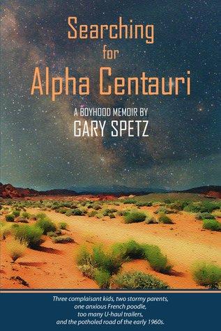 Búsqueda de Alpha Centauri: A Boyhood Memoir