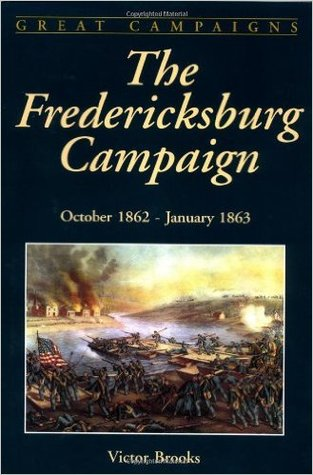 La Campaña de Fredericksburg: octubre de 1862 a enero de 1863