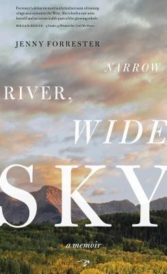 Río estrecho, cielo ancho: Una Memoria