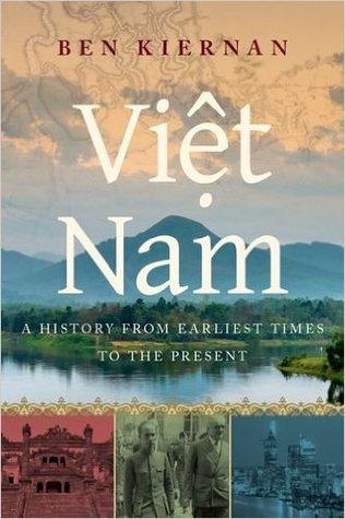 Viet Nam: una historia desde los primeros tiempos hasta el presente