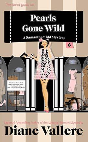 Pearls Gone Wild: Un misterio humorístico de Samantha Kidd