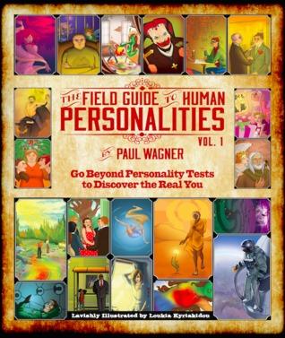 La guía de campo para las personalidades humanas Vol. 1