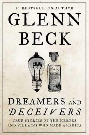 Soñadores y engañadores: Historias verdaderas de los héroes y villanos que hicieron América
