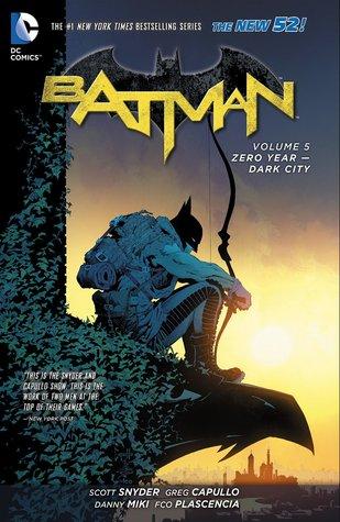 Batman Volume 5: Zero Year - Ciudad Oscura