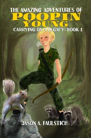 Las aventuras asombrosas de Poopin Young (# 1)