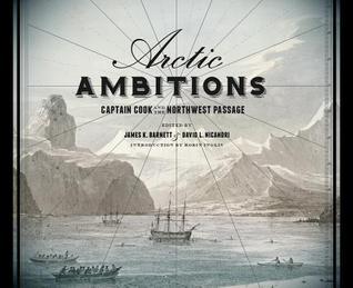 Ambiciones del Ártico: Capitán Cook y el Paso del Noroeste