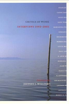 Críticos en el Trabajo: Entrevistas 1993-2003