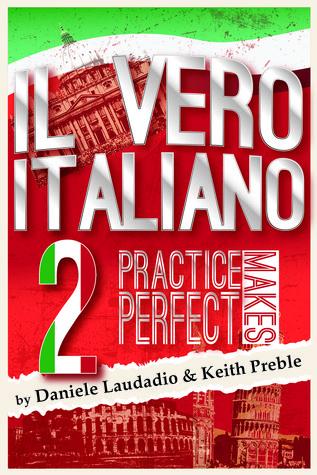 Il vero italiano 2: La práctica hace perfecto
